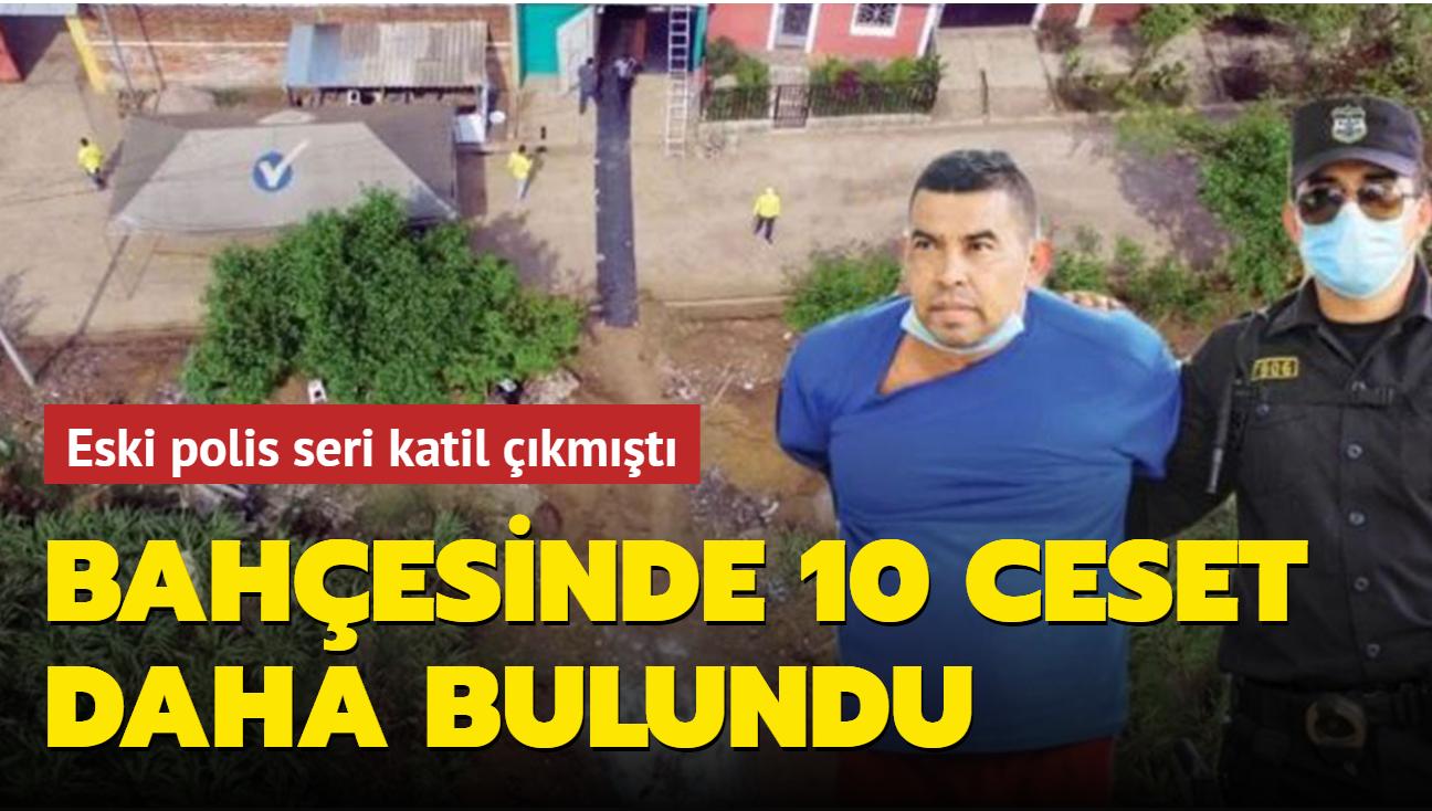Seri katil çıkan eski polisin bahçesinde 10 ceset daha bulundu