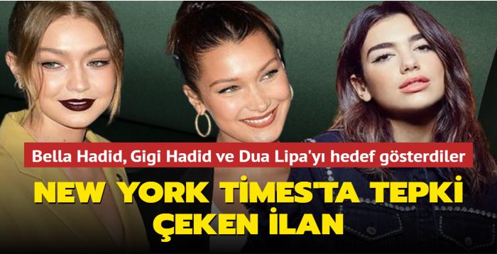 Filistin'e destek veren Bella Hadid, Gigi Hadid ve Dua Lipa'yı hedef gösterdiler... New York Times'ta tepki çeken ilan