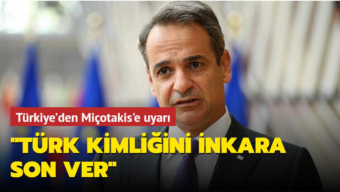 """Türkiye'den Yunanistan Başbakanı Miçotakis'e çağrı: """"Türk kimliğini inkara son ver"""""""