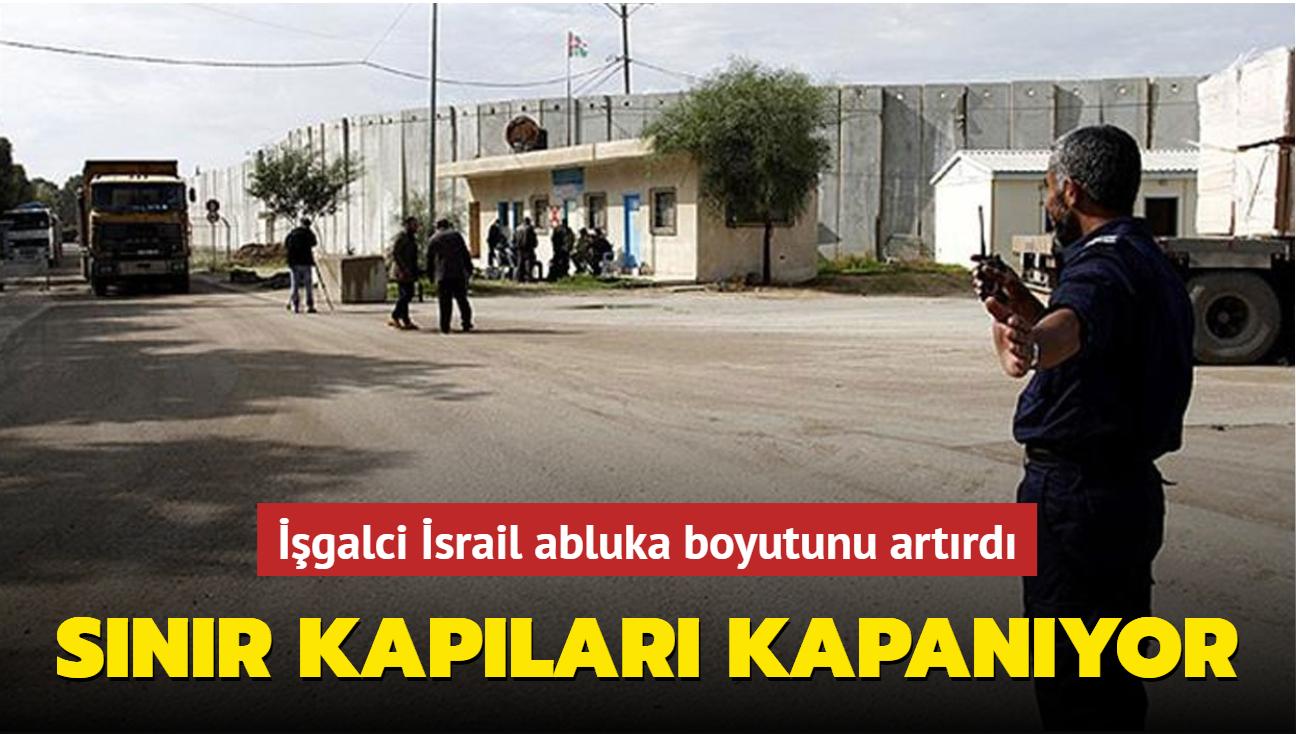 İşgalci İsrail abluka boyutunu artırdı... Sınır kapısı kapanıyor