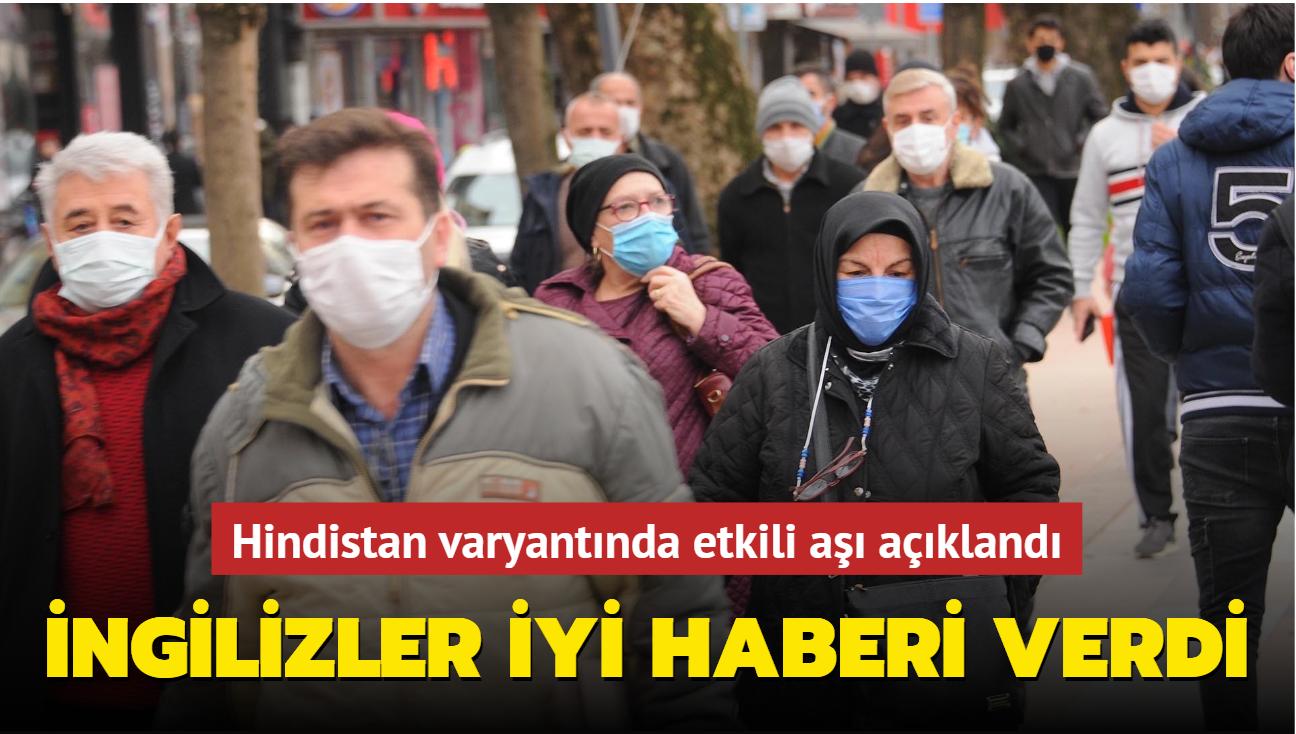 Türkiye'de kullanılan Pfizer-BioNTech aşısının Hindistan varyantına karşı etkili olduğu açıklandı