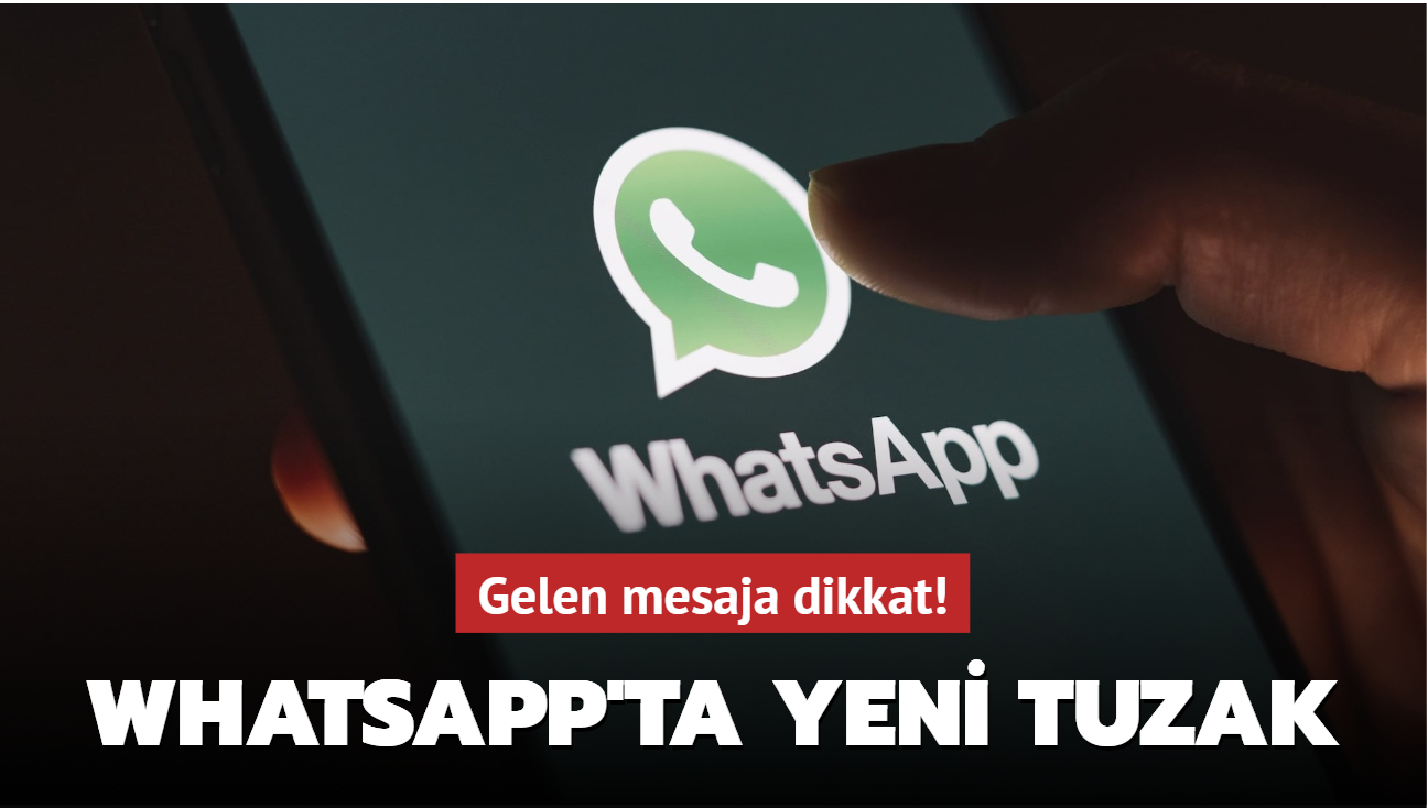 Whatsapp'ta yeni tuzak yöntemi