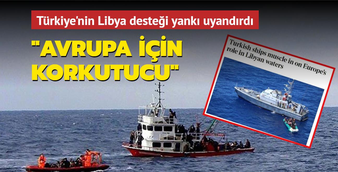 Türkiye Libya desteği ile bölgede AB boşluğunu dolduruyor