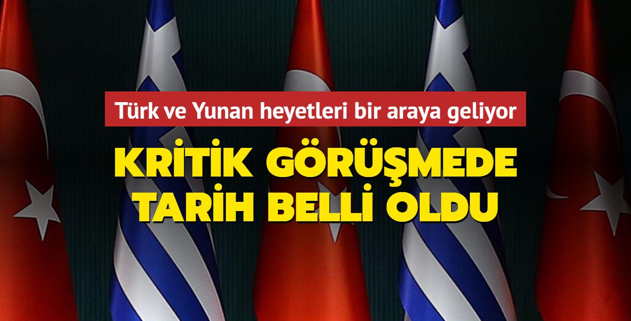Son dakika haberi: Türk ve Yunan heyetleri bir araya geliyor