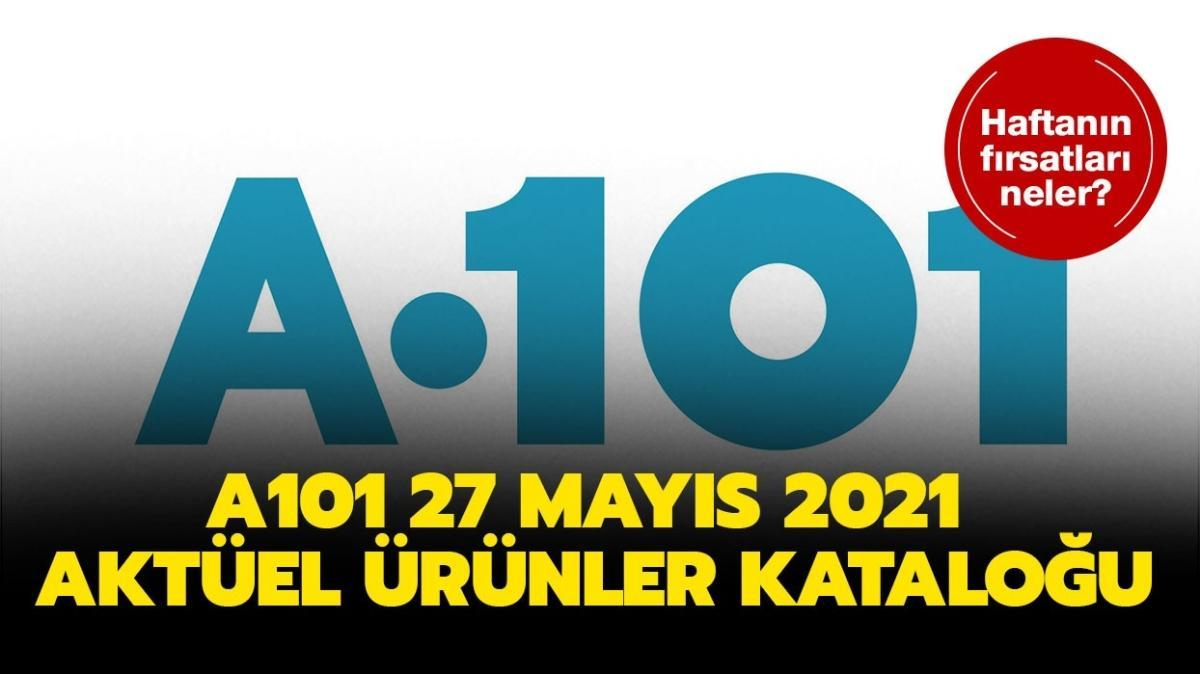 """A101'e bugün neler geliyor"""" A101 27 Mayıs 2021 aktüel ürünler kataloğu!"""