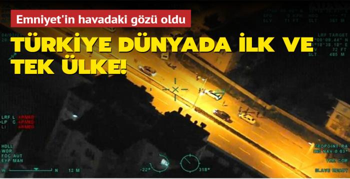 Emniyet'in havadaki gözü SİHA! Dünyada kullanan ilk ve tek ülke Türkiye