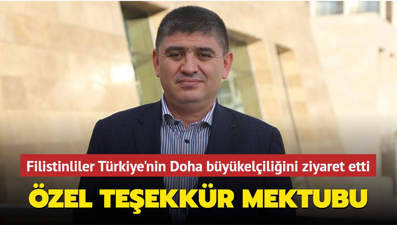 Filistinliler Türkiye'nin Doha büyükelçiliğini ziyaret etti... Özel teşekkür mektubu