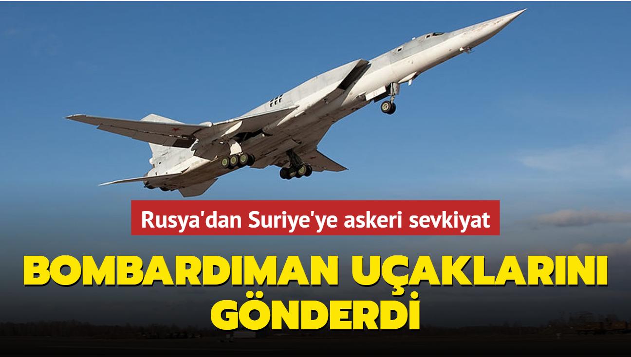 Rusya'dan Suriye'ye askeri sevkiyat... Uzun menzilli bombardıman uçaklarını gönderdi