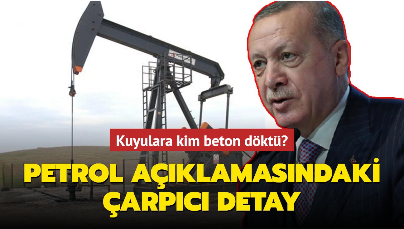 """Misinli, Akoba ve Yenişehir'deki petrol kuyularına neden beton döküldü"""" Başkan Erdoğan'ın açıklamasındaki çarpıcı detay"""