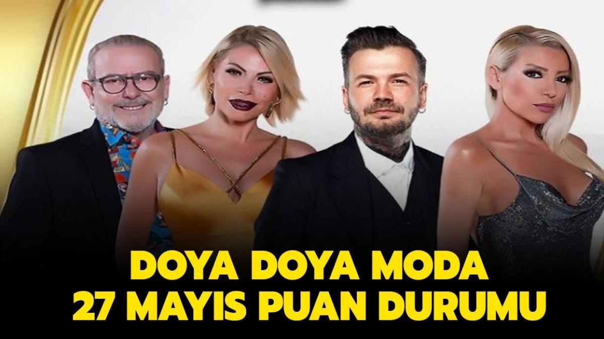"""Doya Doya Moda 27 Mayıs puan durumu nasıl"""""""