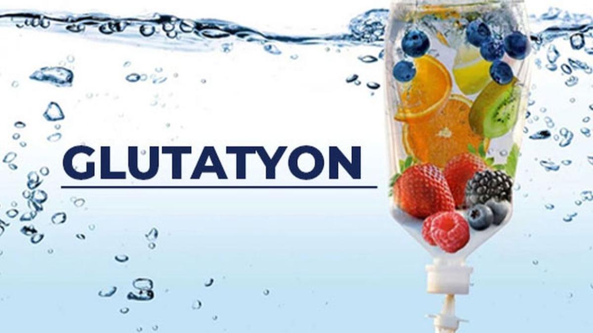 """Glutatyon nasıl uygulanır, faydaları nelerdir"""" Glutatyon nedir, ne işe yarar"""""""