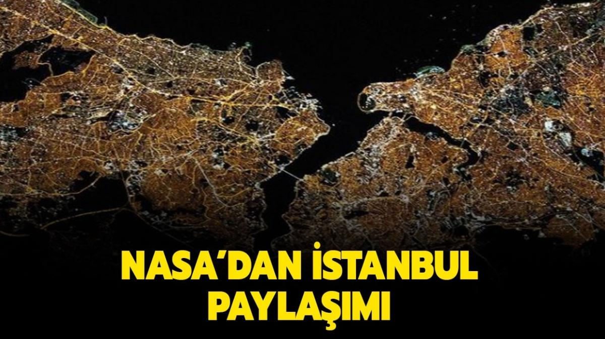 Nasa'dan İstanbul paylaşımı geldi! Nasa İstanbul paylaşımı burada!