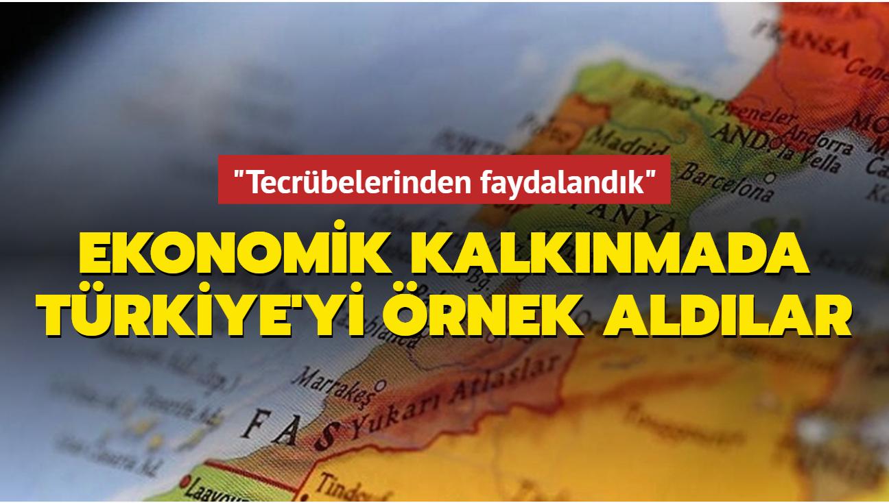 Fas ekonomik kalkınmada Türkiye'yi örnek aldı: Tecrübelerinden faydalandık