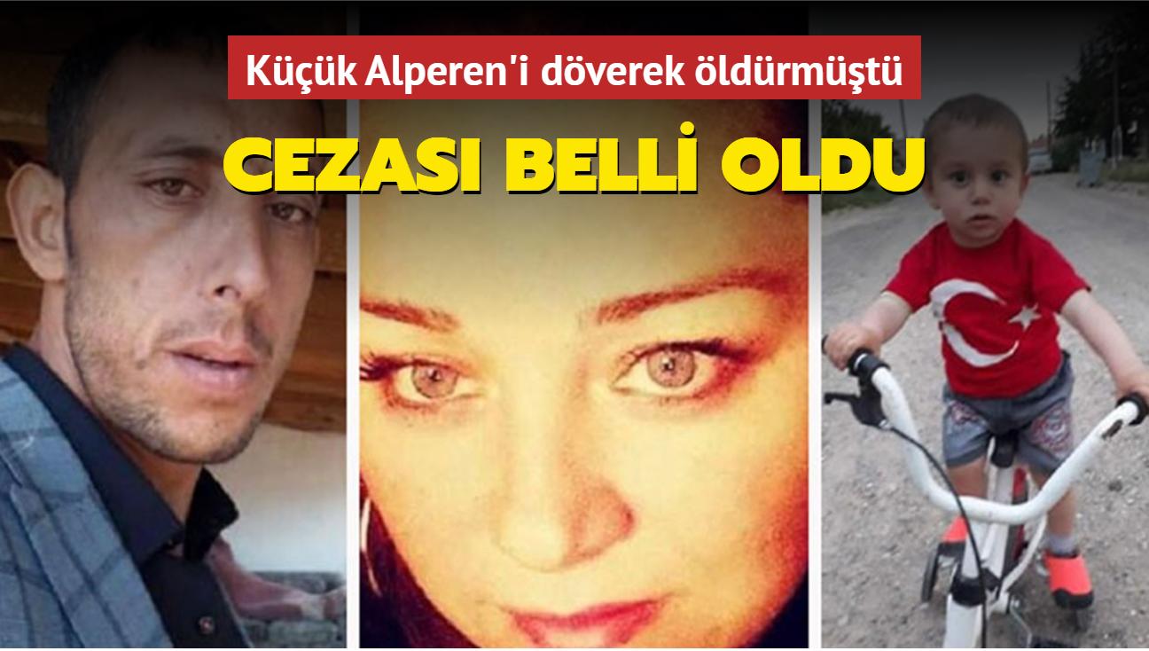 Minik Alperen'i döverek öldüren sanık müebbet hapis cezasına çarptırıldı