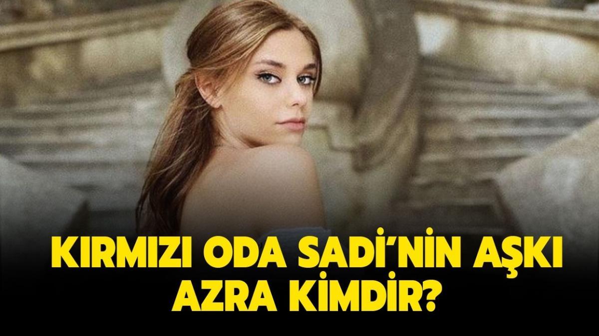"""Kırmızı Oda Sadi'nin sevgilisi Azra kaç yaşında, gerçek adı ne""""  Kırmızı Oda Azra kimdir"""""""