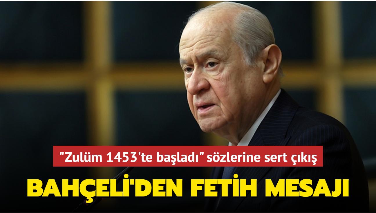 MHP lideri Bahçeli'den Fetih mesajı