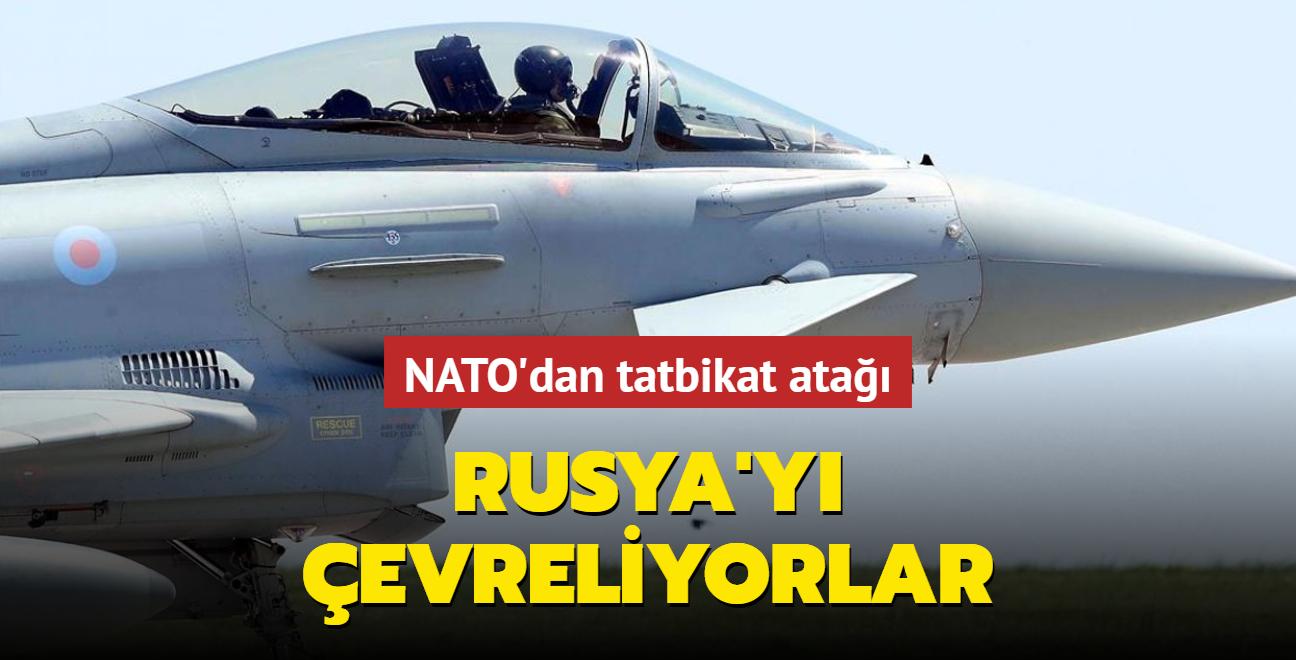 NATO'dan tatbikat atağı... Rusya'yı çevreliyorlar