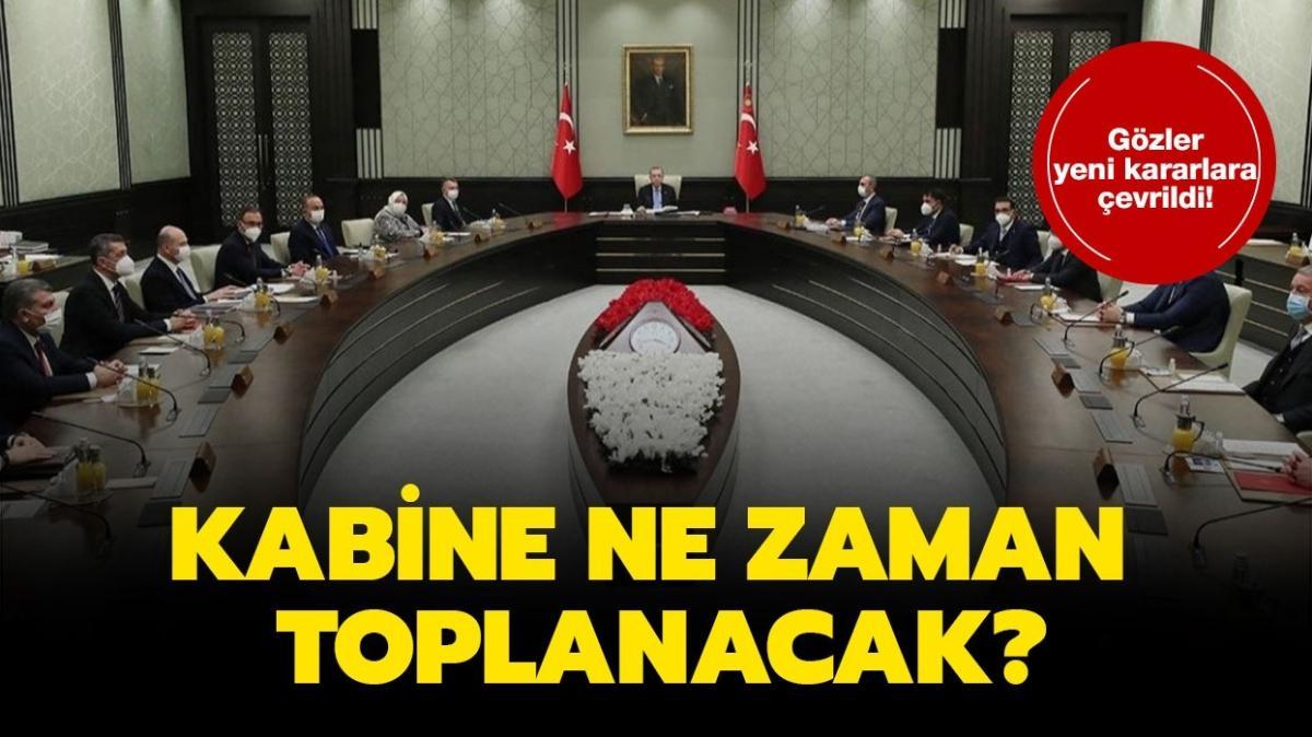 """Cumhurbaşkanı Erdoğan açıklaması saat kaçta"""" Kabine Toplantısı ne zaman, saat kaçta bitecek"""""""
