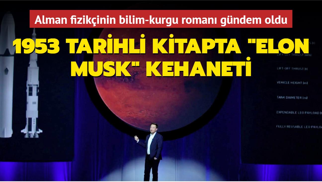 """1953 tarihli bir kitapta, insanlığın Mars yolculuğuna """"Elon"""" isimli birinin öncülük edeceği yazıldı"""