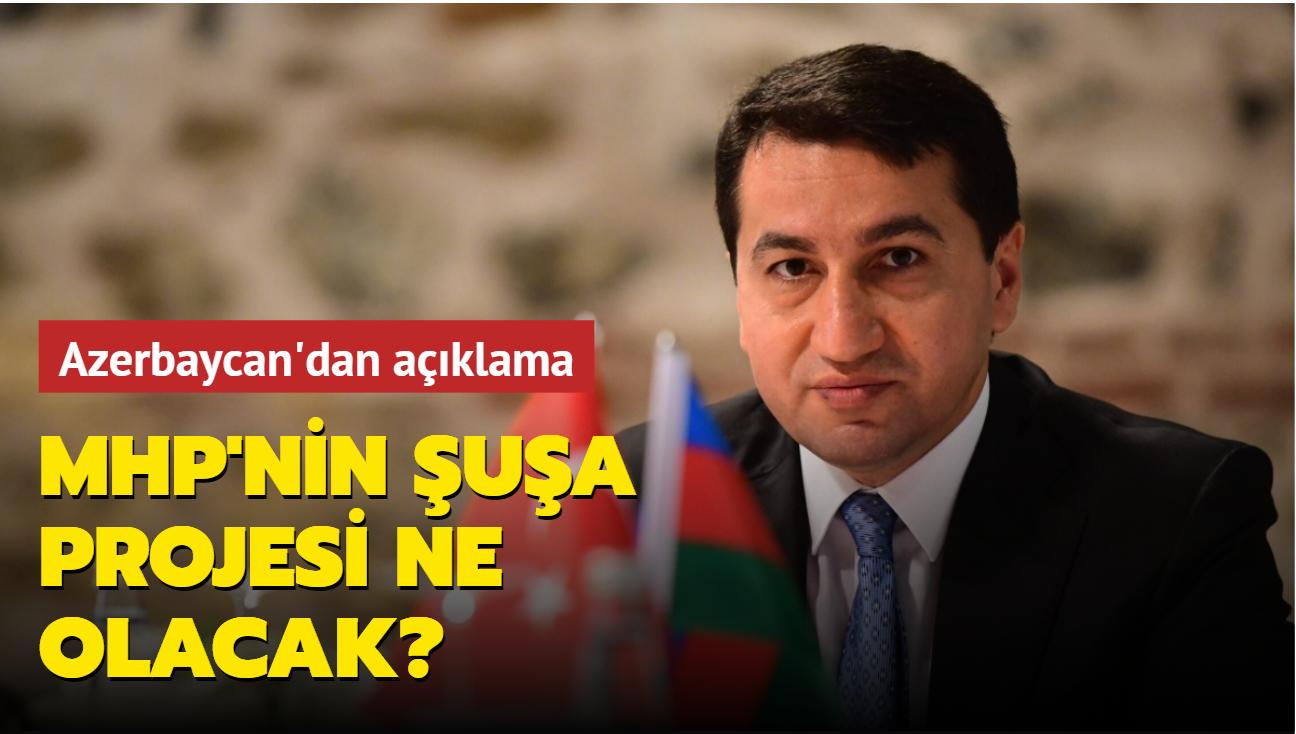 Azerbaycan'dan MHP'nin projesi hakkında açıklama: Şuşa Sanat Okulu'nun inşasına yakında başlanacak