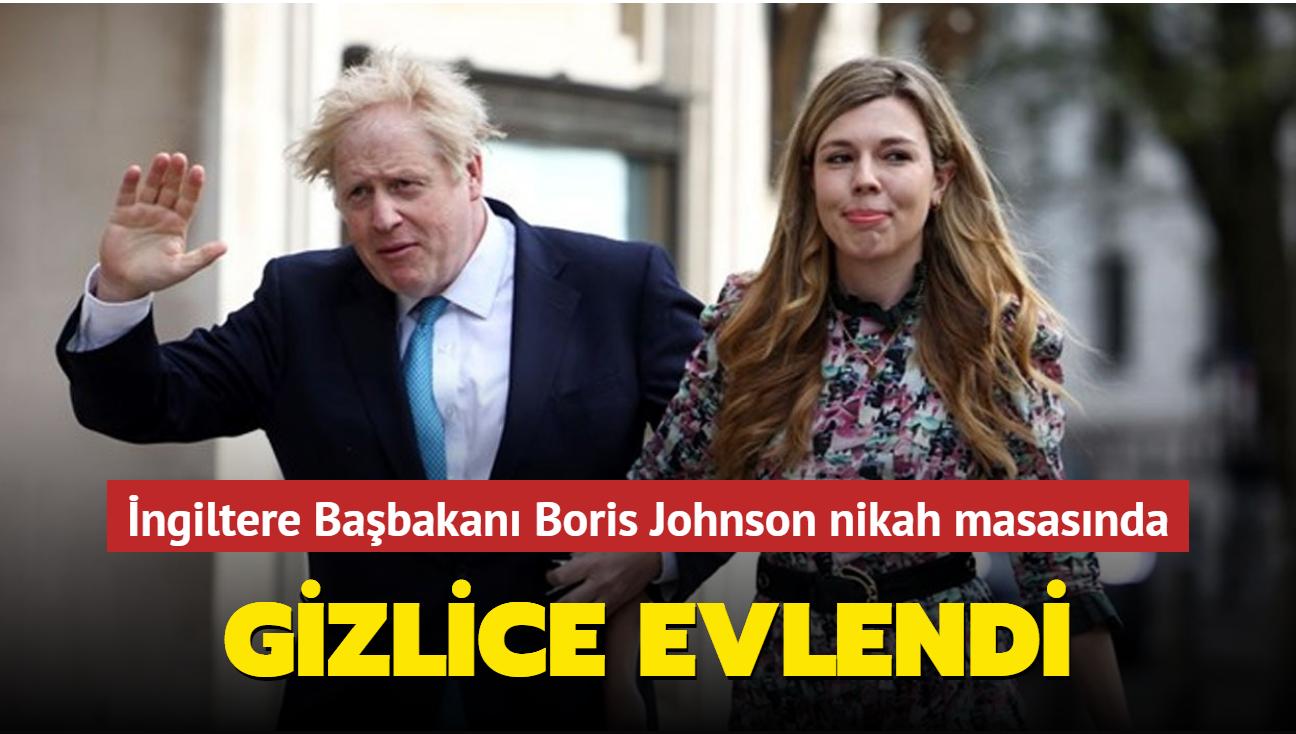 İngiltere Başbakanı Boris Johnson nikah masasında... Gizlice evlendi