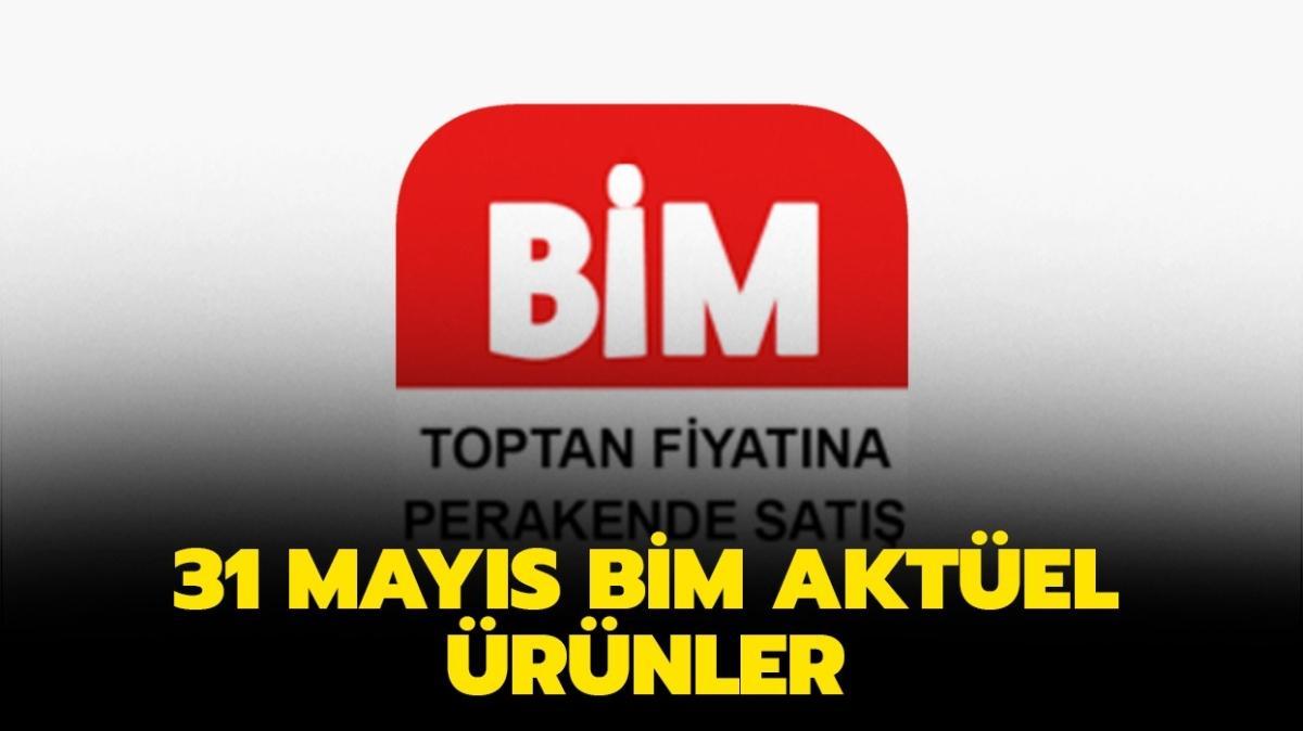 """31 Mayıs Pazartesi BİM aktüel ürünler! BİM aktüelde bugün hangi ürünler var"""""""