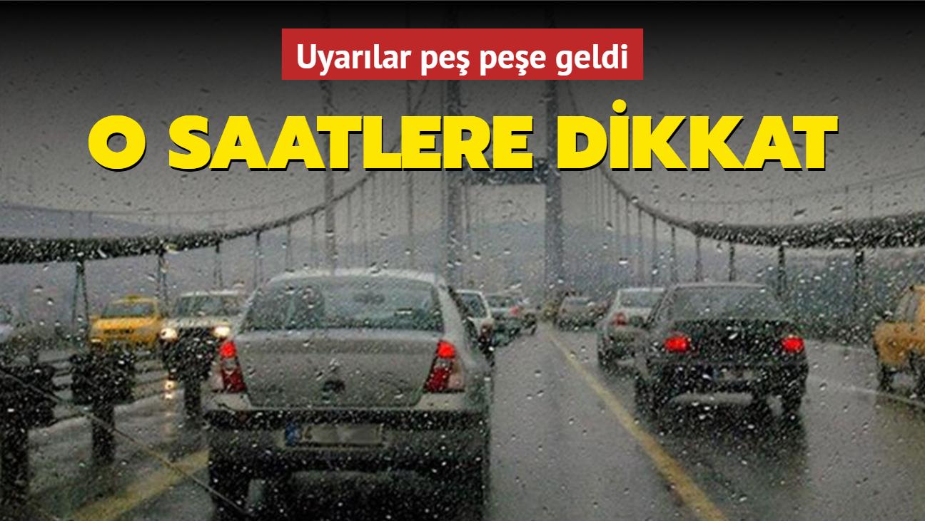 Meteoroloji Marmara'da beklenen sağanak yağış için saat verdi