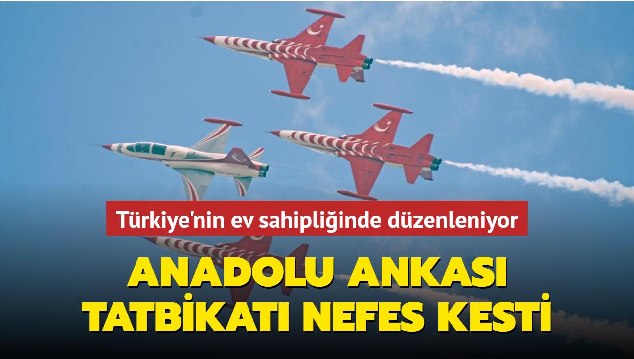 Türkiye'nin ev sahipliğinde düzenleniyor... Uluslararası Anadolu Ankası Tatbikatı nefes kesti