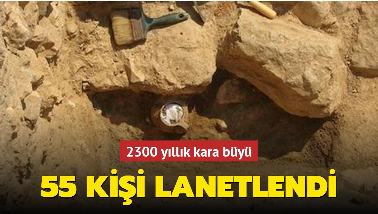 2300 yıllık kara büyü bulundu: 55 kişi lanetlendi