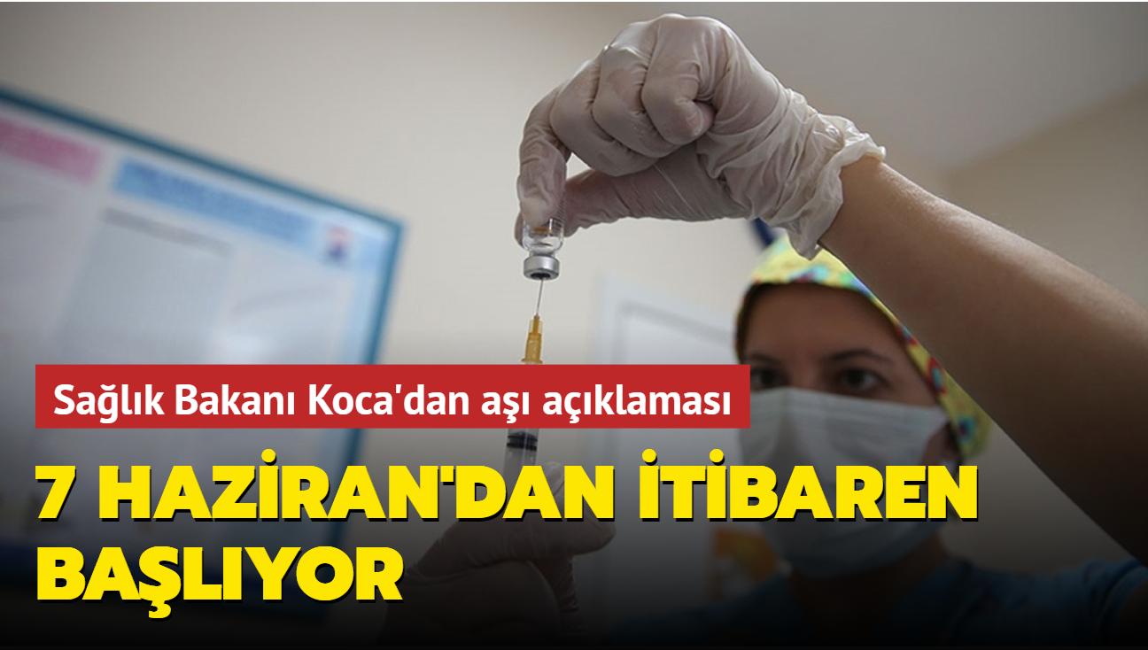 Sağlık Bakanı Fahrettin Koca açıkladı... Aşılamada yeni dönem
