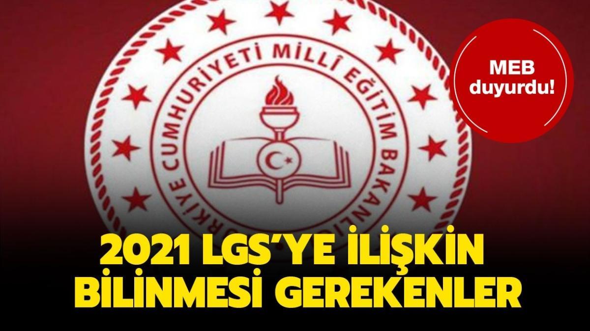 """MEB 2021 LGS kaç dakika sürecek"""" LGS sınavına girerken neler gerekli"""""""