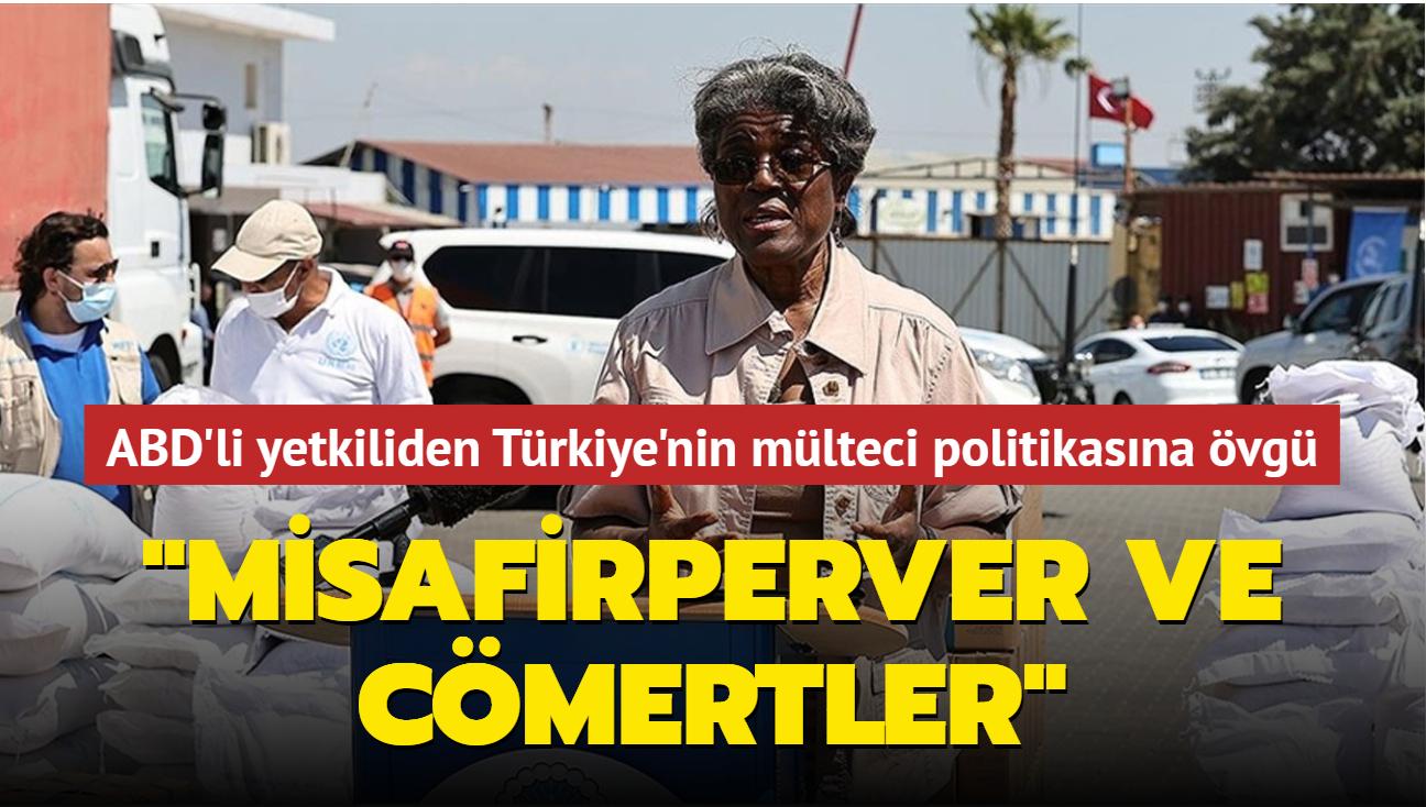 """ABD'li yetkili Türkiye'nin mülteci politikalarını değerlendirdi: """"Misafirperver ve cömertler"""""""