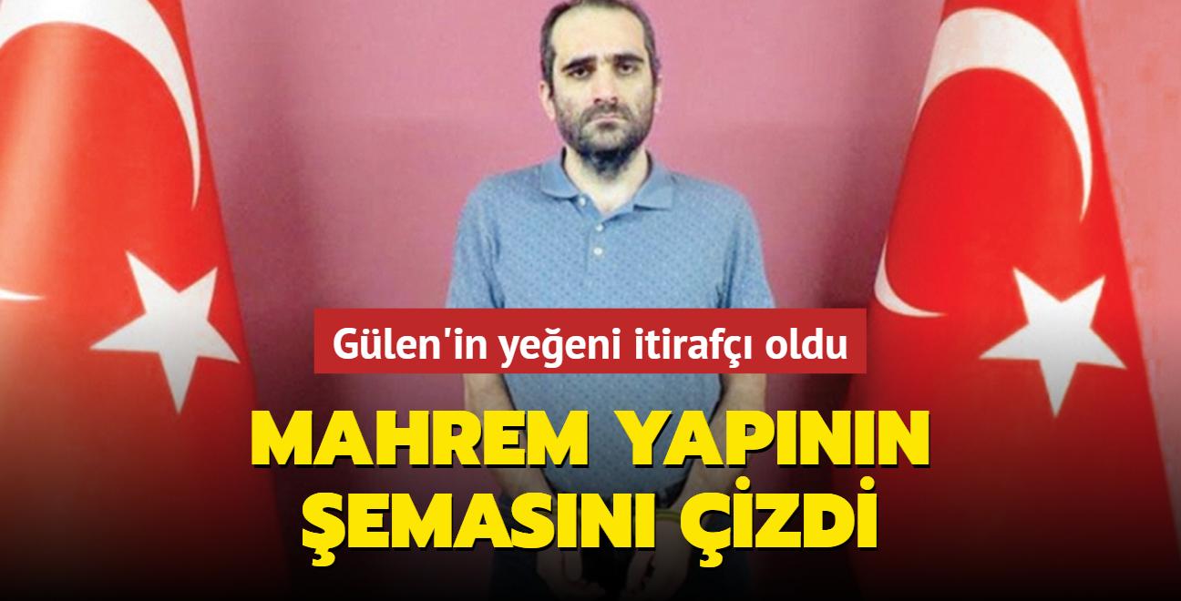 Gülen'in yeğeni itirafçı oldu... 'Feto amcam ama bir terörist'