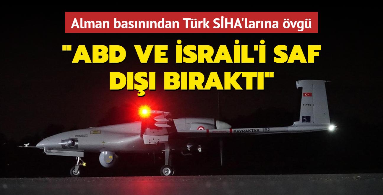 Alman basınından Türk SİHA'larına övgü: Türkiye, ABD ve İsrail'i saf dışı bıraktı