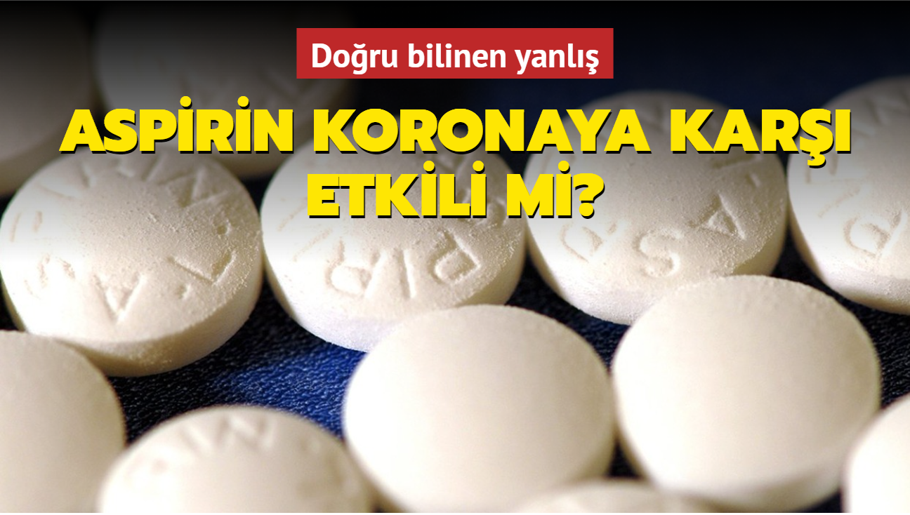 "Aspirin koronavirüse karşı etkili mi"""