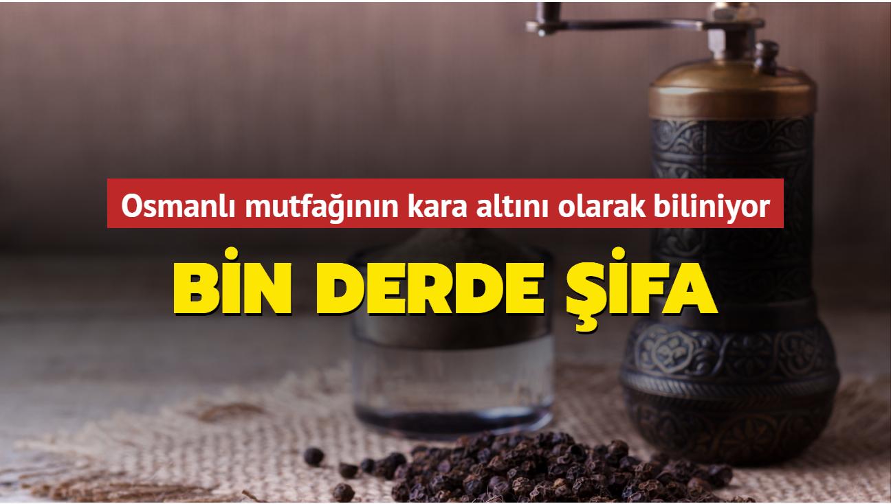 Osmanlı mutfağının kara altını bin derde şifa