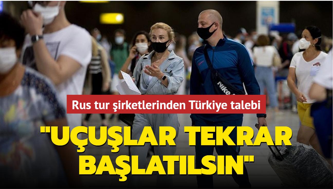 """Rus tur şirketlerinden Türkiye talebi:  """"Uçuşlar tekrar başlatılsın"""""""
