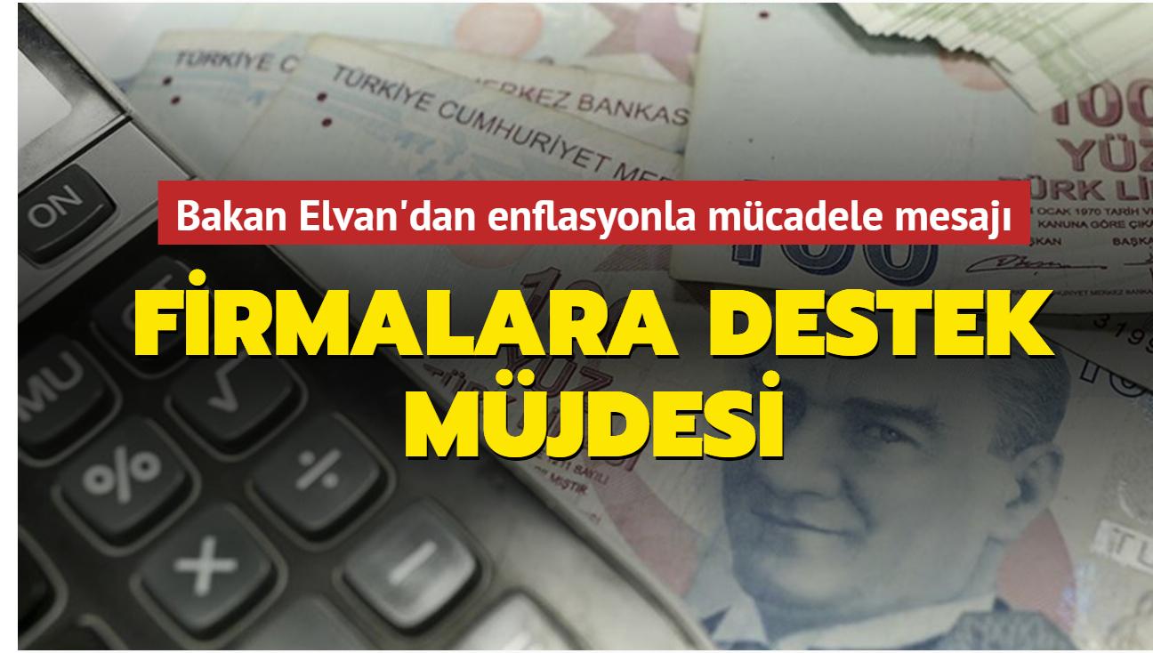 Bakan Elvan'dan enflasyonla mücadele mesajı