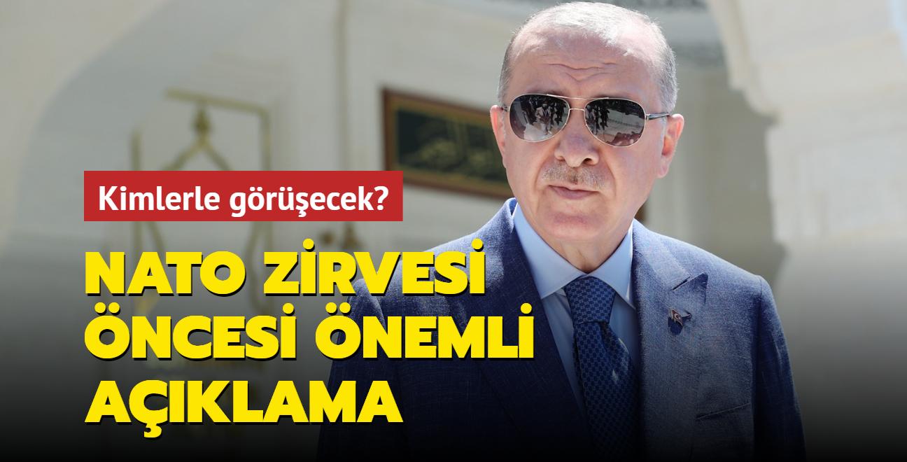 Başkan Erdoğan'dan NATO Zirvesi açıklaması