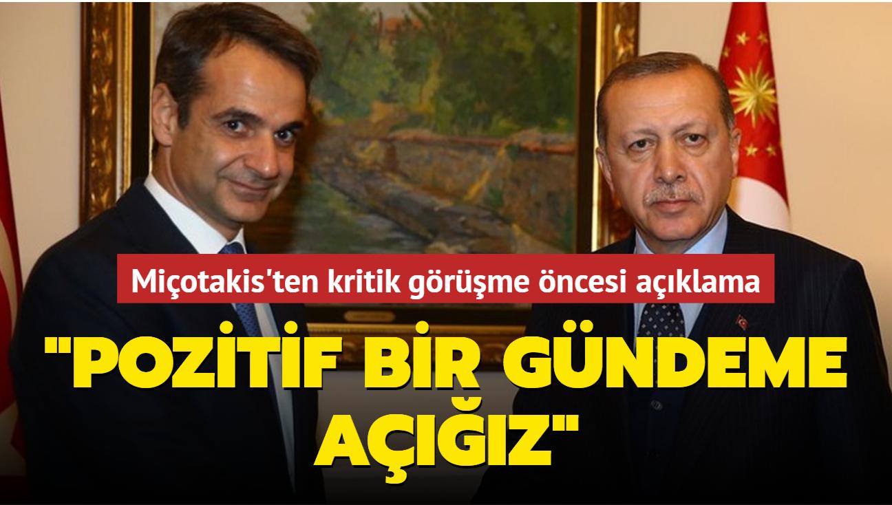 Miçotakis'ten Başkan Erdoğan ile görüşme öncesi kritik açıklama: Pozitif bir gündeme açığız