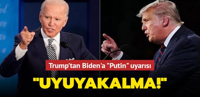 """Trump'tan Biden'a """"Putin"""" uyarısı: Toplantıda uyuyakalma!"""