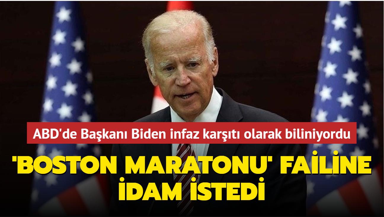 ABD'de Başkanı Biden infaz karşıtı olarak biliniyordu... Boston Maratonu failine idam istedi