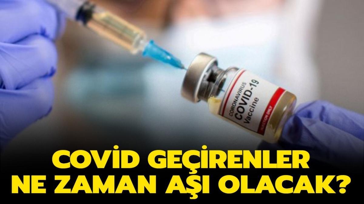"""Covid olanlar aşı oluyor mu"""" Covid-19 olanlar ne zaman aşı olacak"""""""