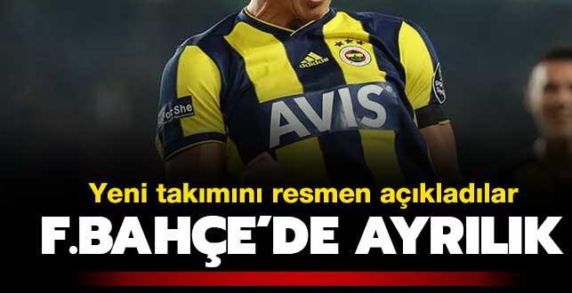 Fenerbahçe ayrılığı resmen açıkladı! İşte yeni takımı...