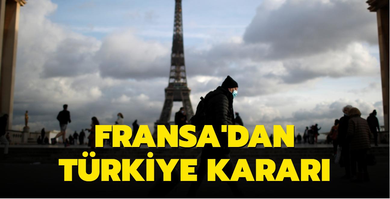 Fransa'dan Türkiye'ye seyahat kısıtlaması kalktı