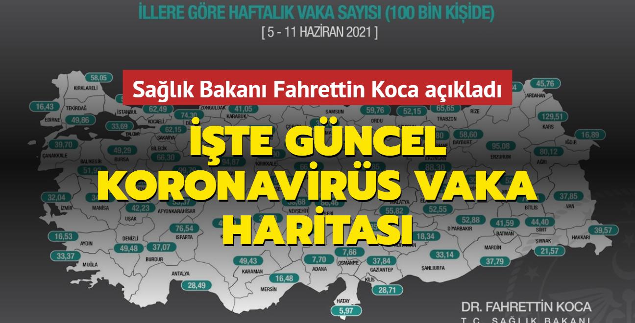 Sağlık Bakanı Koca açıkladı... İşte güncel koronavirüs vaka haritası