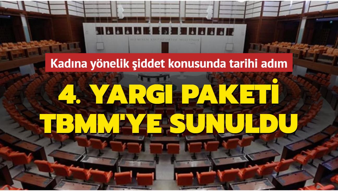 AK Parti'den açıklama geldi: 4.Yargı Paketi TBMM'ye sunuldu