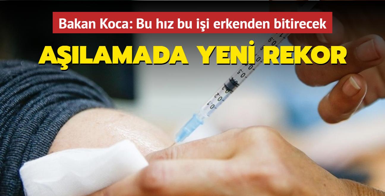 Sağlık Bakanı Fahrettin Koca duyurdu... Aşılamada yeni rekor