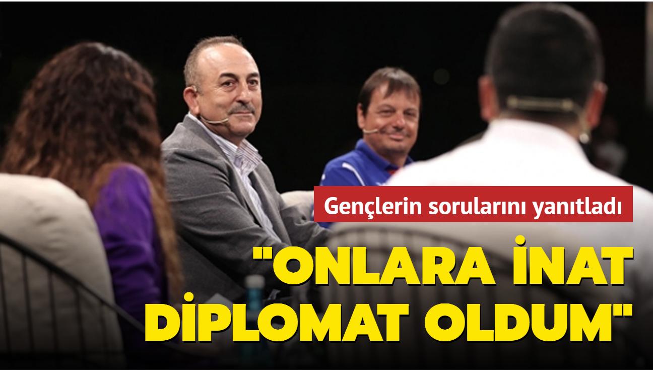 Bakan Çavuşoğlu gençlerin sorularını yanıtladı: Onlara inat  uluslararası ilişkiler okudum