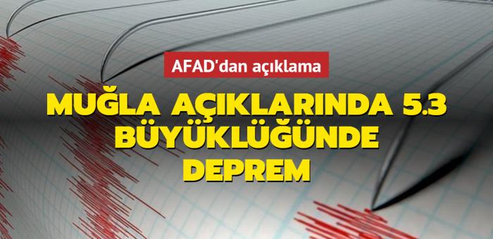 Muğla'nın Datça ilçesi açıklarında 5.3 büyüklüğünde deprem